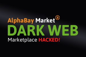 SafeUM Blog - AlphaBay Dark Web marketplace hacked, private messages